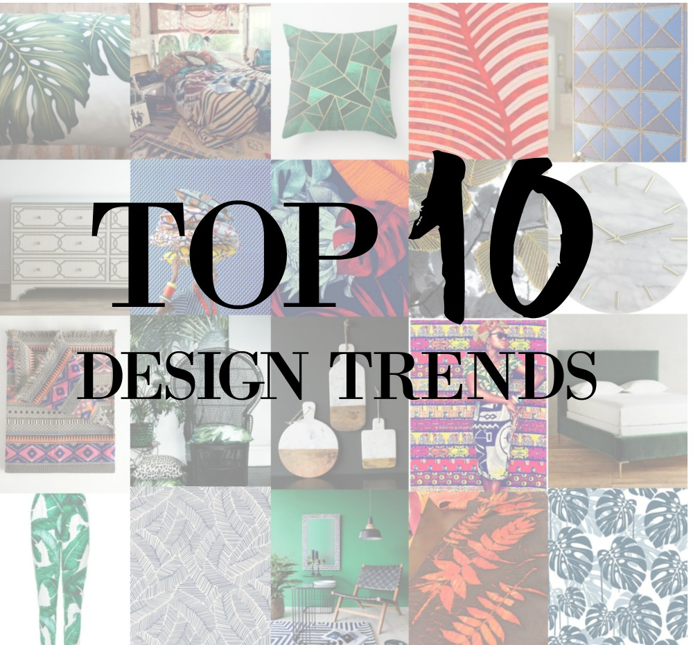 2017 Top 10 Design Trends